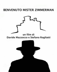02.Benvenuto Mister Zimmerman - 20.05.2015 ore 21.00